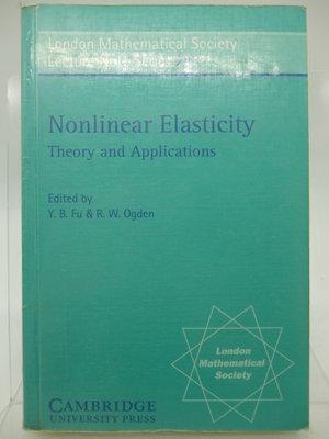 【月界二手書店2】Nonlinear Elasticity_Y. B. Fu、R. W. Ogden〖大學理工醫〗AJM