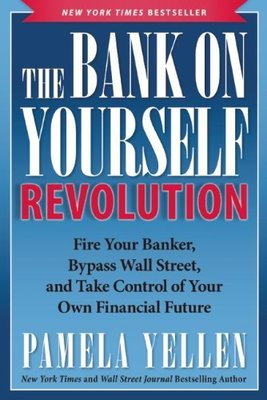 自我革命的銀行 英文原版 Bank On Yourself Revolution