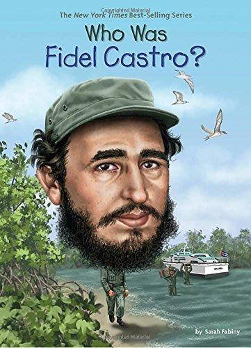 *小貝比的家*WHO WAS FIDEL CASTRO?/平裝/7~12歲/偉人傳記