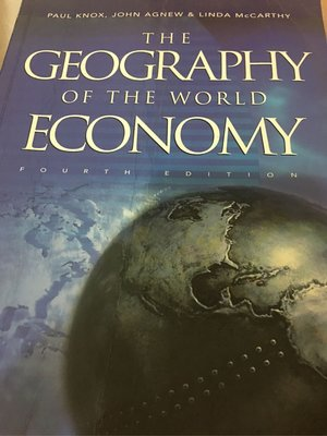 THE GEOGRAPHY OF THE WORLD ECONOMY FOURTH EDITION