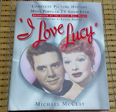 不二書店 I Love Lucy: The Complete Picture History of the Most