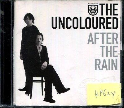 *真音樂* THE UNCOLOURED / AFTER THE RAIN 二手 K9624 (下標賣3)