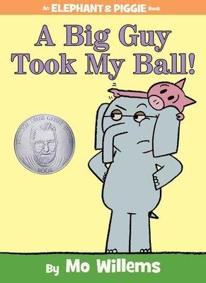 *小貝比的家*A BIG GUY TOOK MY BALL/ELEPHANT & PIGGIE/平裝書/3~6歲