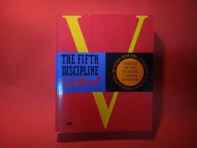【愛悅二手書坊 08-12】The Fifth Discipline Fieldbook: Strategies and