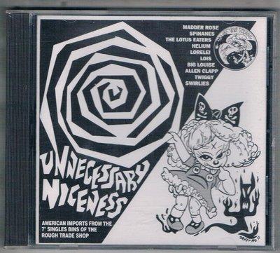 [鑫隆音樂]西洋CD-UNNECESSARY NICENESS {017531524226}全新/免競標