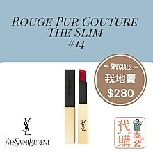 【YSL Rouge Pur Couture The Slim #14】