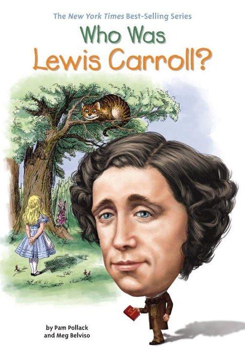 *小貝比的家*WHO WAS LEWIS CARROLL/平裝/7~12歲/偉人傳記