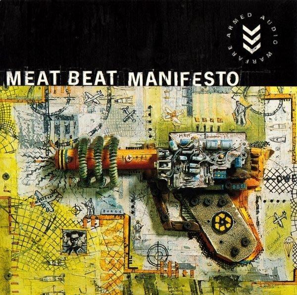 [狗肉貓]_ Meat Beat Manifesto_ Armed Audio Warfare