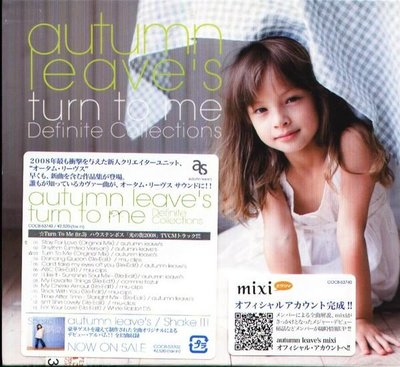 (甲上唱片) Autumn Leave's - TURN TO ME DEFINITE Works  - 日盤
