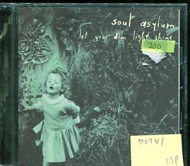 *愛樂二館* SOUL ASYLUM / LET YOUR DIM LIGHT SHINE 二手 D0741