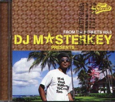 八八 - DJ MASTERKEY - From The Streets Vol.3 - 日版