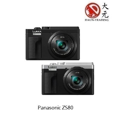 *大元.台南*【送原電+32G】Panasonic ZS80 高階隨身機 30倍變焦 4K錄影 公司貨