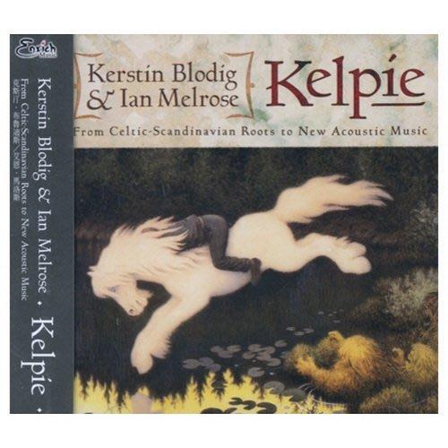 【出清價】Kelpie/克斯汀.布魯迪斯&伊安.梅爾洛斯---EN012