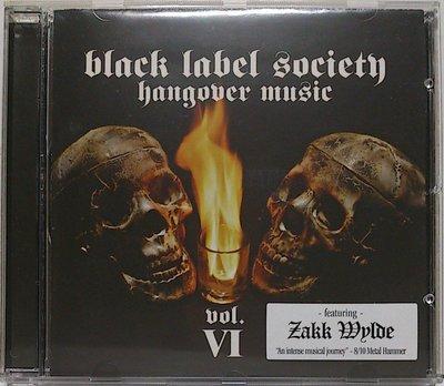 Black Label Society - Hangover Music VI /Zakk Wylde 二手歐版