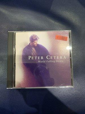 *還有唱片行*PETER CETERA / WORLD FALLING DOWN 二手 Y13700