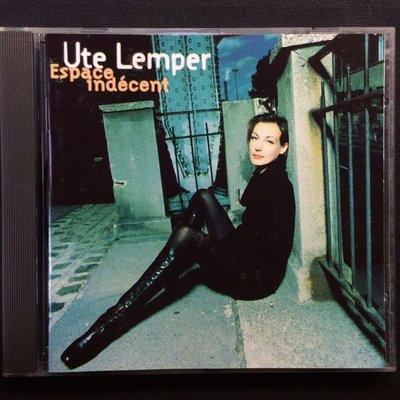 Ute Lemper 鄔蒂.蘭普-Espace indecent自由自在 1993年德國PMDC版無ifpi