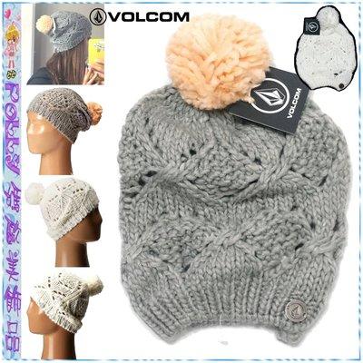 ☆POLLY媽☆歐美VOLCOM GYPSY QUEEN BEANIE毛毛球保暖毛線帽~粉橘/灰色、乳白色