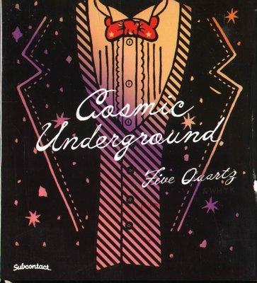 K - Five Quartz & WHYK - Cosmic Underground - 日版