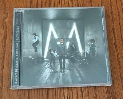 美版CD《魔力紅樂團》著魔嗎久等了 /MAROON 5 It Won't Be Soon Before Long全新未拆