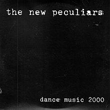 [狗肉貓]_ The New Peculiars_ Dance Music 2000 _ LP 7