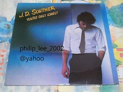 J.D. Souther You're only lonely CBS SONY 1979 黑膠唱片 LP