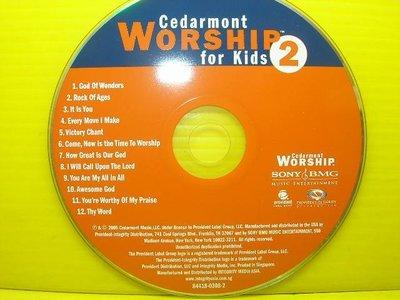 【【博流挖寶館】】光碟CD  CEDARMONT WORSHIP FOR KIDS 2