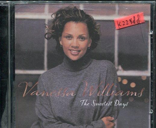 *真音樂*VANESSA WILLIAMS / THE SWEETEST DAYS 二手 K22488