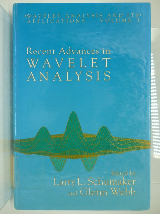 【月界】Recent Advances in Wavelet Analysis_Schumaker 〖大學理工醫〗AGW