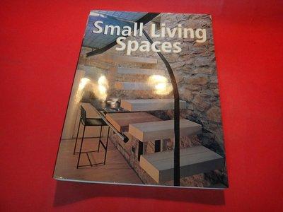 【愛悅二手書坊 H22-53】Small Living Spaces