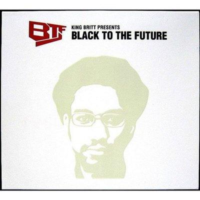 【出清價】回到未來 Black to the Future/布雷特 King Britt Present---HD019