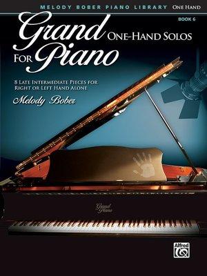 【599免運費】Grand One-Hand Solos for Piano, 6  Alfred 00-40159
