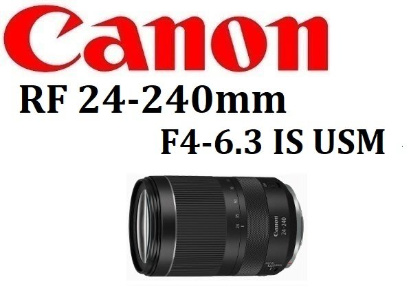 ((名揚數位)) CANON RF 24-240mm F4-6.3 IS USM 公司貨 原廠一年保固