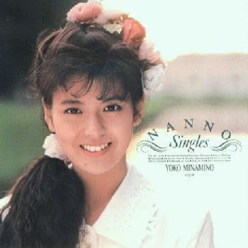 南野陽子- NANNO  Singles日版~