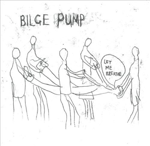 [狗肉貓]_Bilge Pump_Let Me Breathe