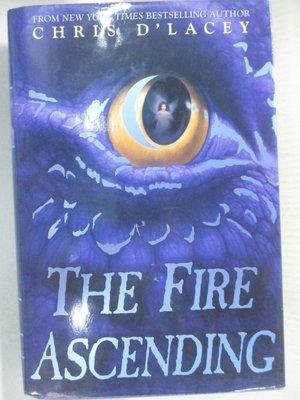 【書寶二手書T1/原文小說_DAJ】The Fire Ascending_D'Lacey, Chris