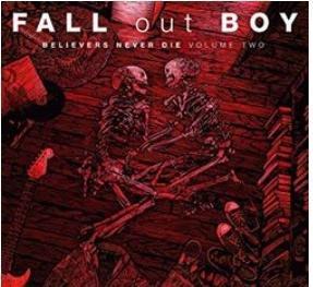 打倒男孩 Fall Out Boy -信我者生 精選2輯(德國進口) [CD 精選輯] 環球 2019/12/6發行