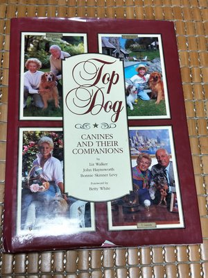 不二書店   Top Dog: Canines and Their Companions Walker, Liz; Ha