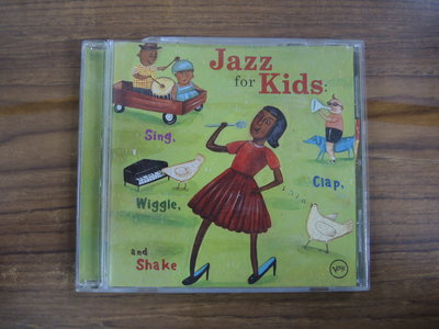 ◎MWM◎【二手CD】Jazz For Kids:Sing,Clap,Wiggle,And Shake 有側標,曲目表