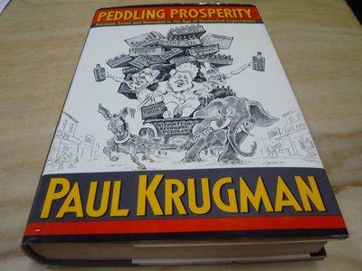 二手書【方爸爸的黃金屋】原文書《Peddling Prosperity》 Krugman, Paul著著  L46
