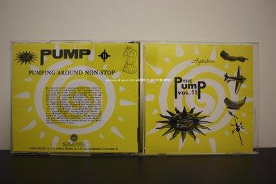 THE PUMP 第11輯  90年代舞曲不停歇 PUMPING AROUND NON-STOP 二手少聽 請細看圖文