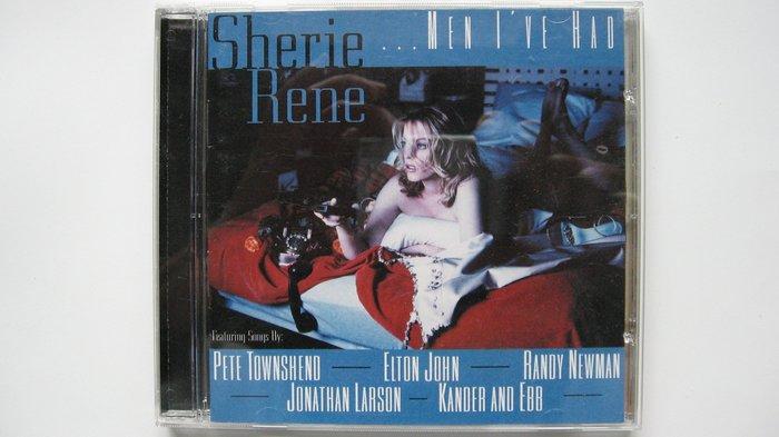 Sherie Rene: Men I've Had 音樂劇女伶The Last Five Years女主角演唱  自藏品