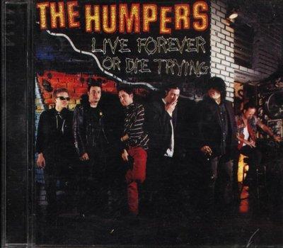 八八 - Humpers - Live Forever Or Die Trying