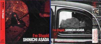 (日版全新未拆) 淺田信一  3張專輯一起賣 -  I'm Stupid + GRAND CITY APARTMENT