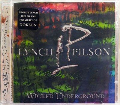 Lynch / Pilson - Wicked Underground 二手德版