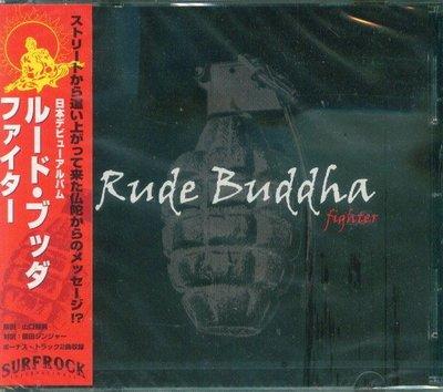 (甲上唱片) Rude Buddha - Fighter - 日盤+2BONUS