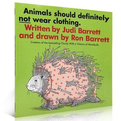 英文原版繪本 Animals Should Definitely Not Wear Clothing 動物不穿衣服 吳敏