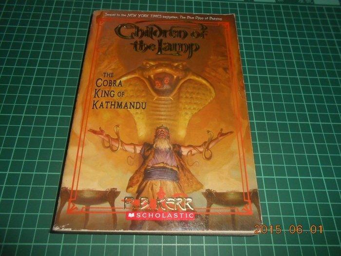 《Children of the Lamp THE COBRA KING OF KATHMANDU》七成新