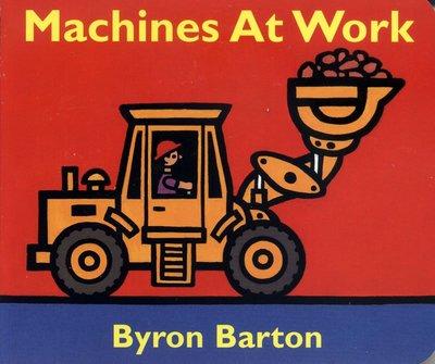 *小貝比的家*MACHINES AT WORK /硬頁書/0~2歲/交通工具