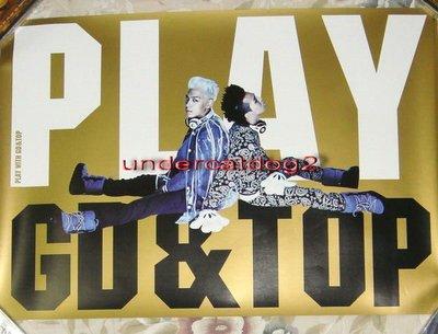 (BIGBANG BIG BANG) GD & TOP / PLAY WITH GD&TOP【韓版宣傳海報】免競標
