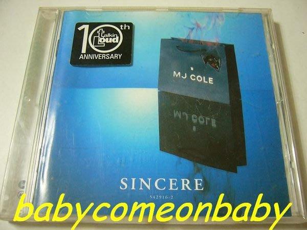 舊CD 英文專輯 MJ COLE 柯爾 SINCERE 真心真意 - TALKIN LOUD (保存良好99%無刮傷)